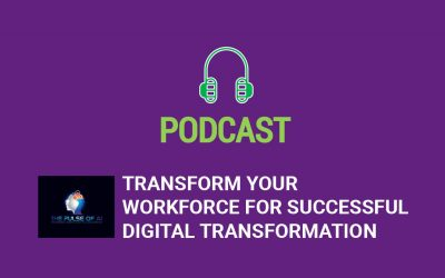 Transform Your Workforce for Successful Digital Transformation